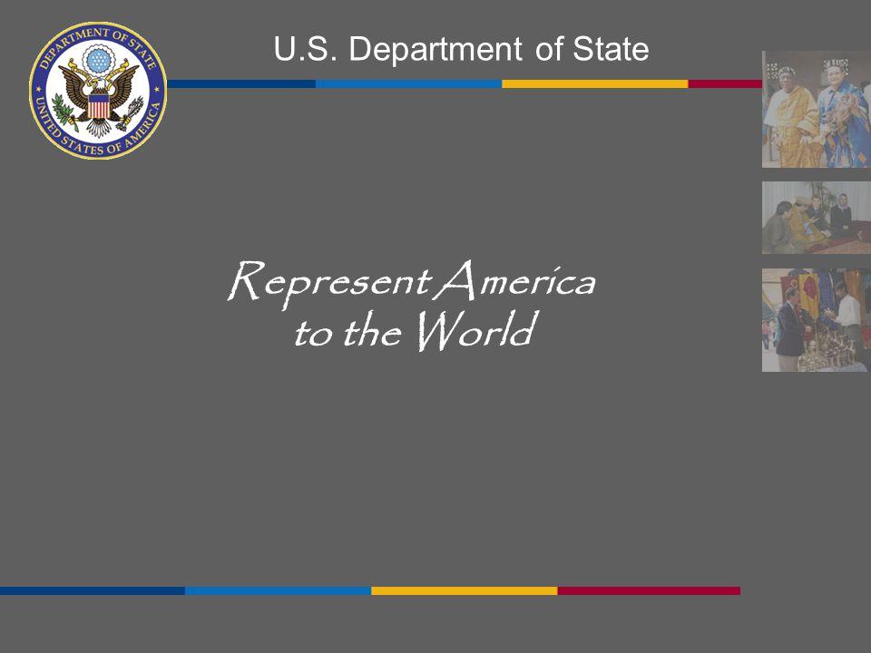 Represent America to the World