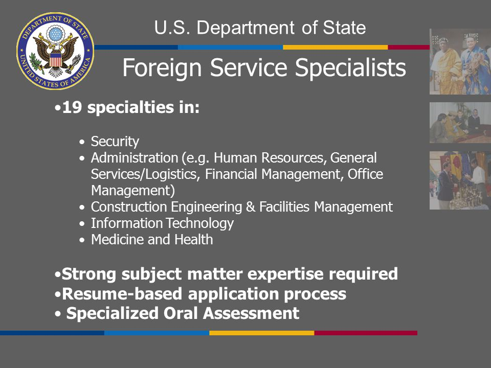 Foreign Service Specialists