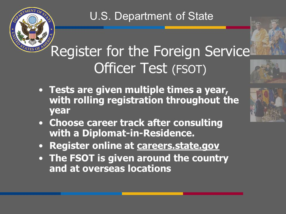 Register for the Foreign Service Officer Test (FSOT)