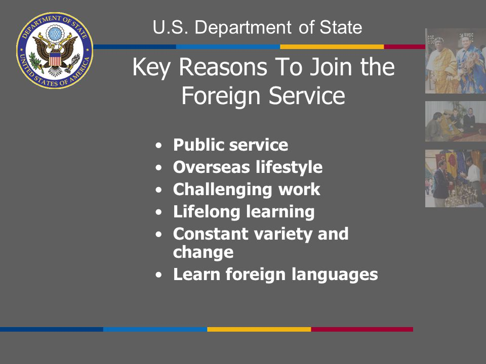 Key Reasons To Join the Foreign Service
