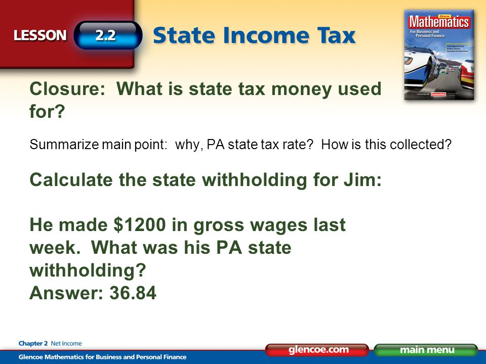 Closure: What is state tax money used for