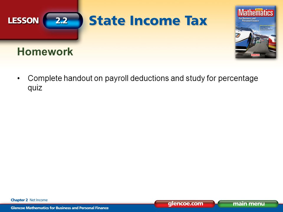 Homework Complete handout on payroll deductions and study for percentage quiz