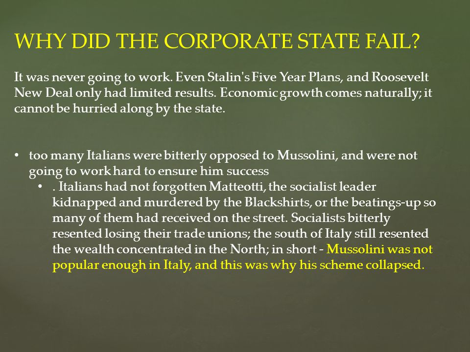 WHY DID THE CORPORATE STATE FAIL
