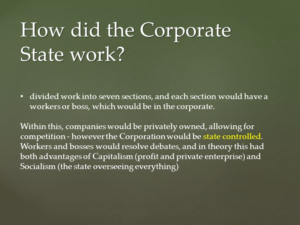 How did the Corporate State work