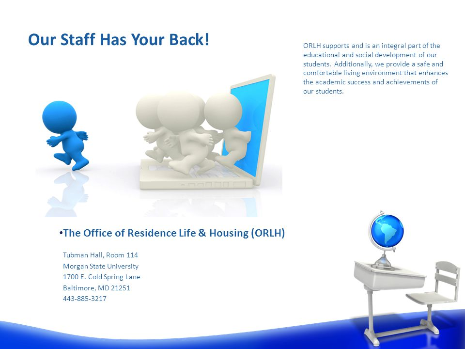 The Office of Residence Life & Housing (ORLH)