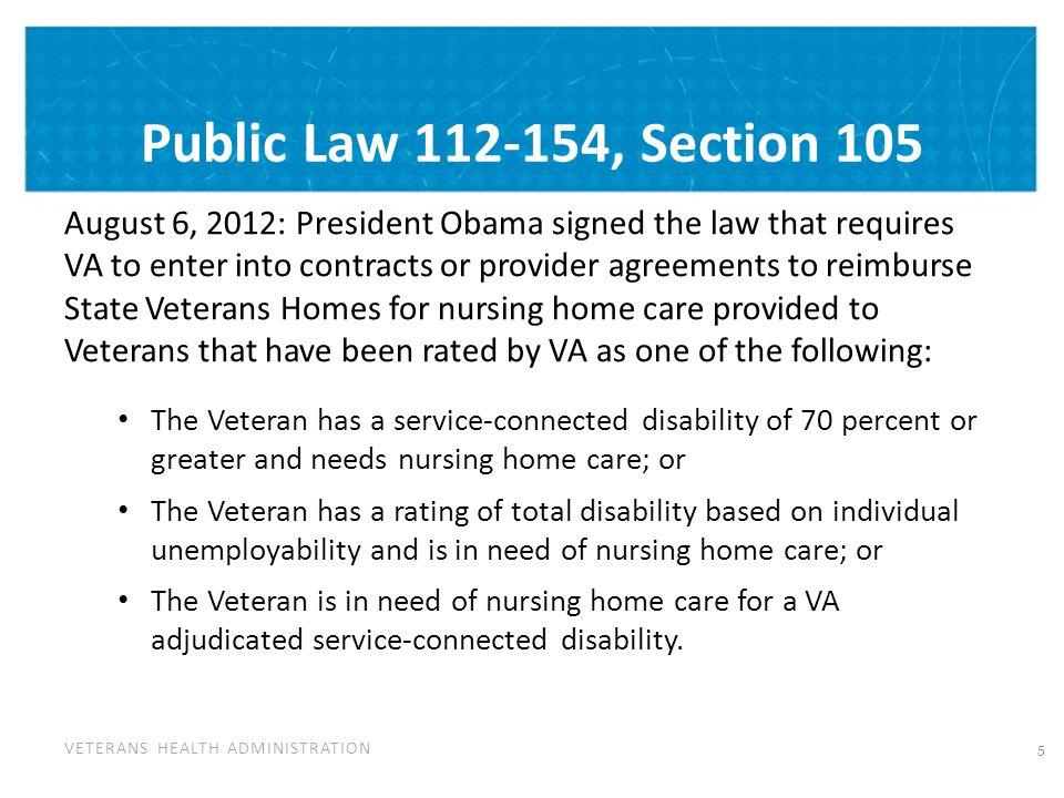 Public Law 112-154, Section 105 Cont'd