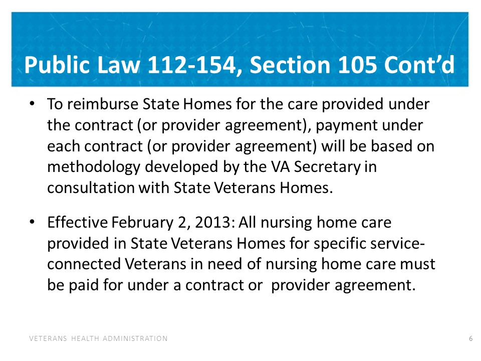 Implementation Plan The State Home Per Diem Program Office executed the following actions to meet the February 2, 2013 implementation due date: