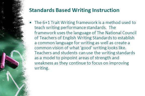 Standards Based Writing Instruction