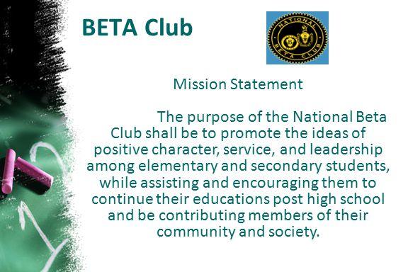 BETA Club Mission Statement