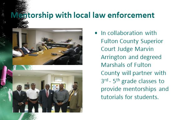 Mentorship with local law enforcement