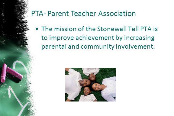 PTA- Parent Teacher Association