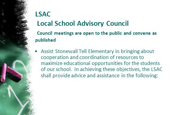 LSAC Local School Advisory Council Council meetings are open to the public and convene as published