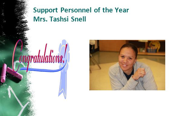 Support Personnel of the Year Mrs. Tashsi Snell