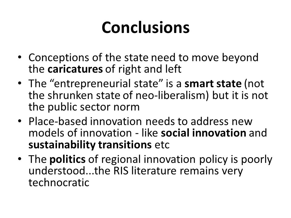 Conclusions Conceptions of the state need to move beyond the caricatures of right and left.