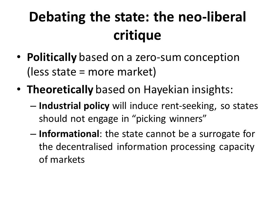 Debating the state: the neo-liberal critique
