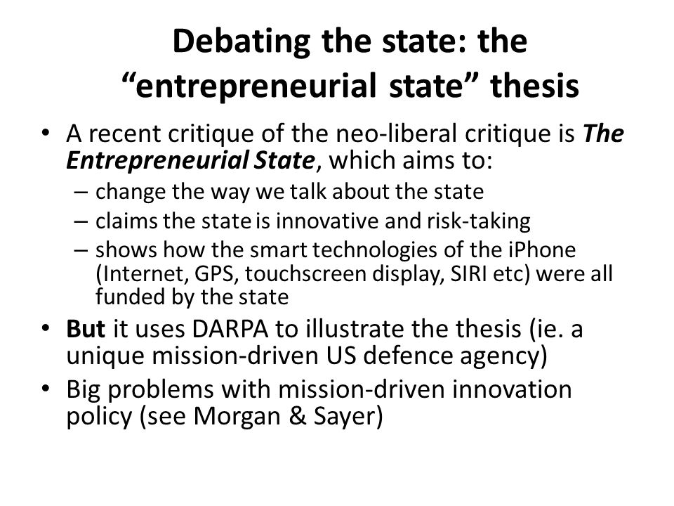 Debating the state: the entrepreneurial state thesis