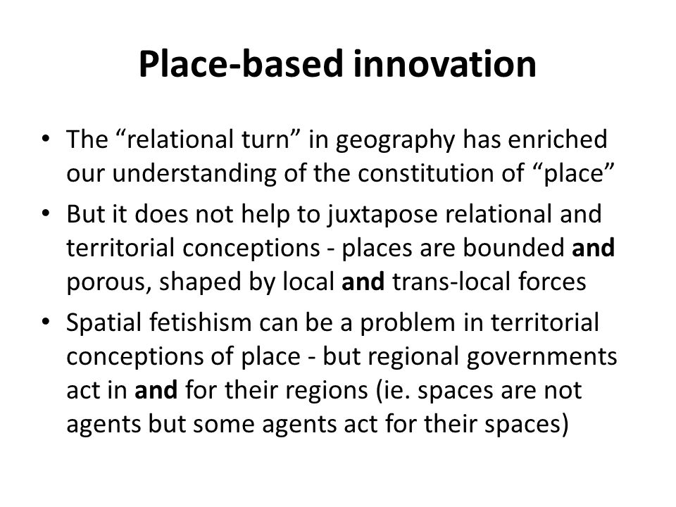 Place-based innovation