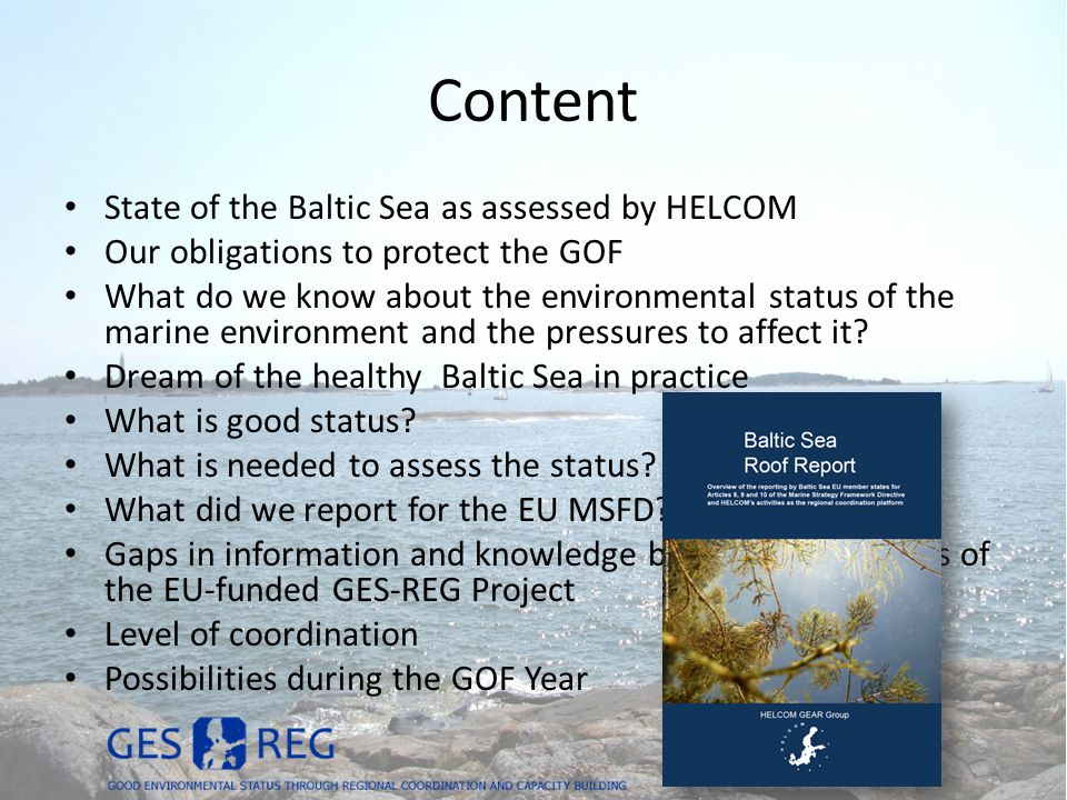 Content State of the Baltic Sea as assessed by HELCOM