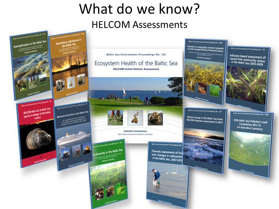 What do we know HELCOM Assessments