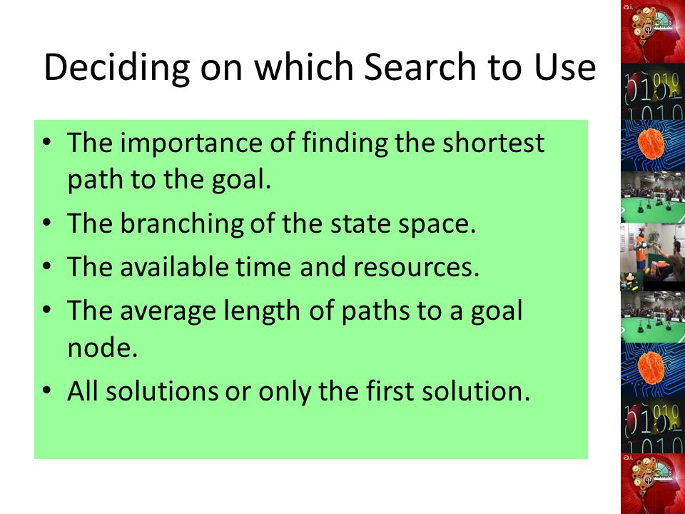 Deciding on which Search to Use