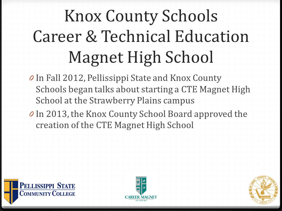Knox County Schools Career & Technical Education Magnet High School