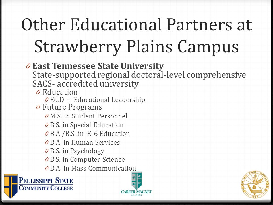 Other Educational Partners at Strawberry Plains Campus