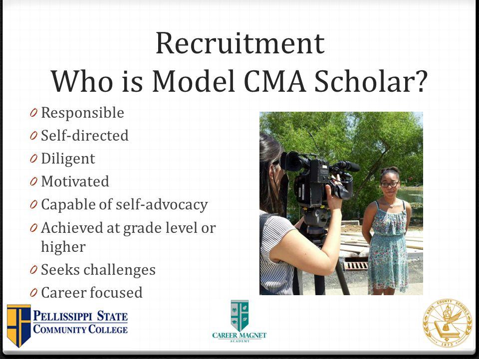 Recruitment Who is Model CMA Scholar