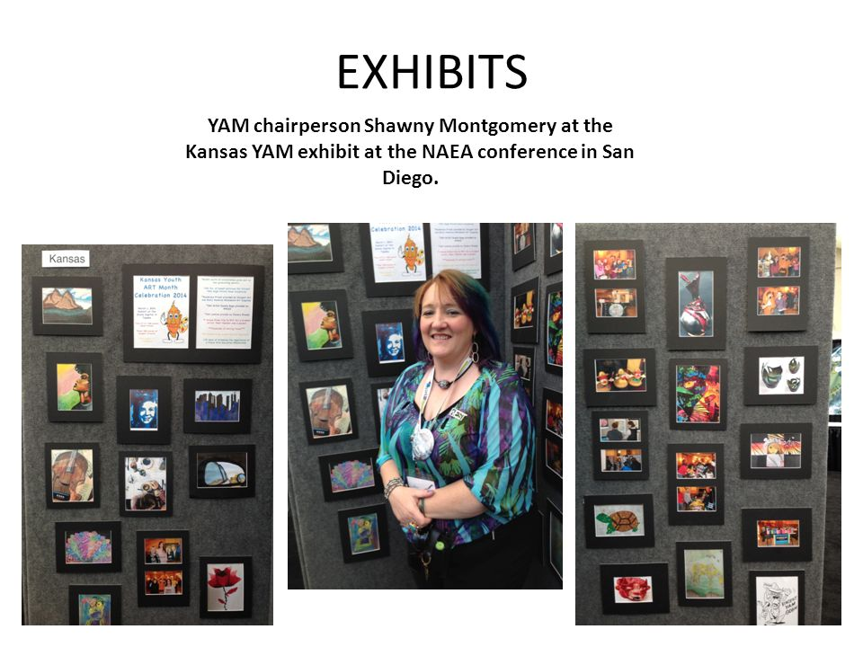 EXHIBITS YAM chairperson Shawny Montgomery at the Kansas YAM exhibit at the NAEA conference in San Diego.