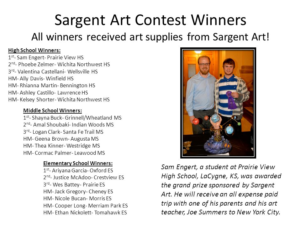 Sargent Art Contest Winners All winners received art supplies from Sargent Art!