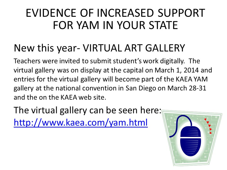 EVIDENCE OF INCREASED SUPPORT FOR YAM IN YOUR STATE