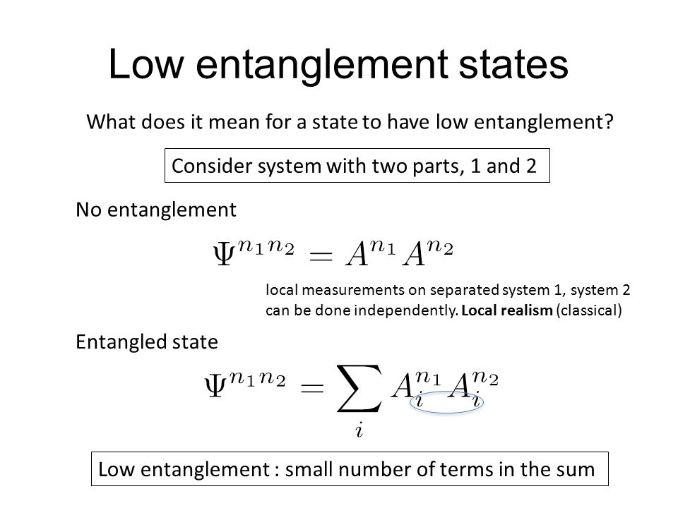 Low entanglement states