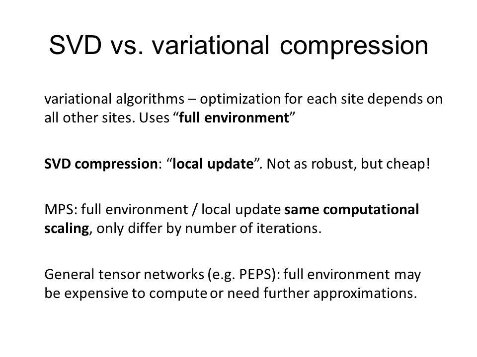 SVD vs. variational compression