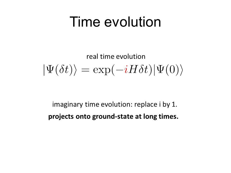 Time evolution real time evolution