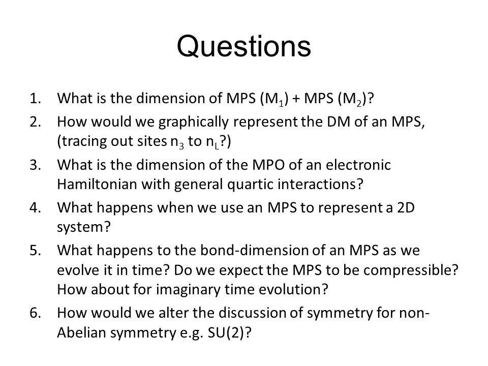 Questions What is the dimension of MPS (M1) + MPS (M2)