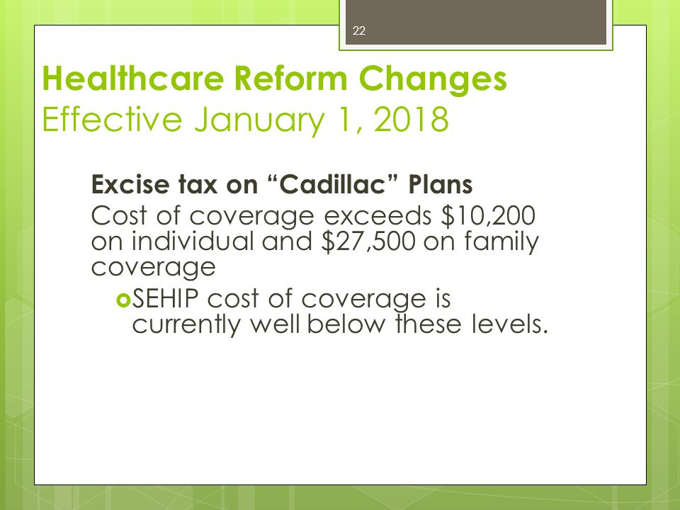 Healthcare Reform Changes Effective January 1, 2018
