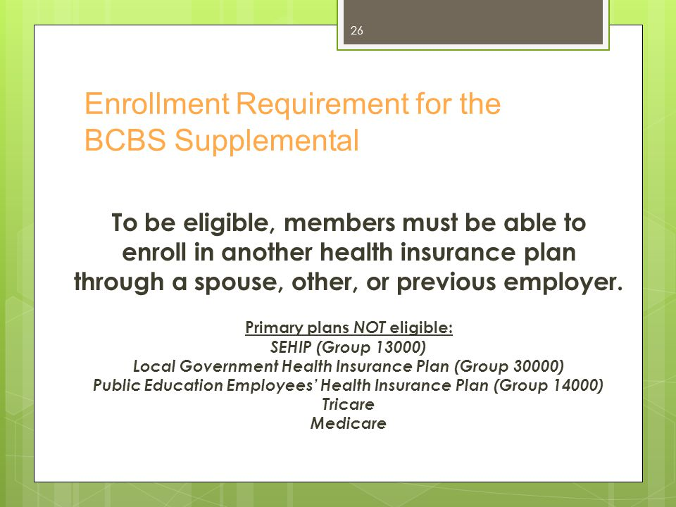 Enrollment Requirement for the BCBS Supplemental