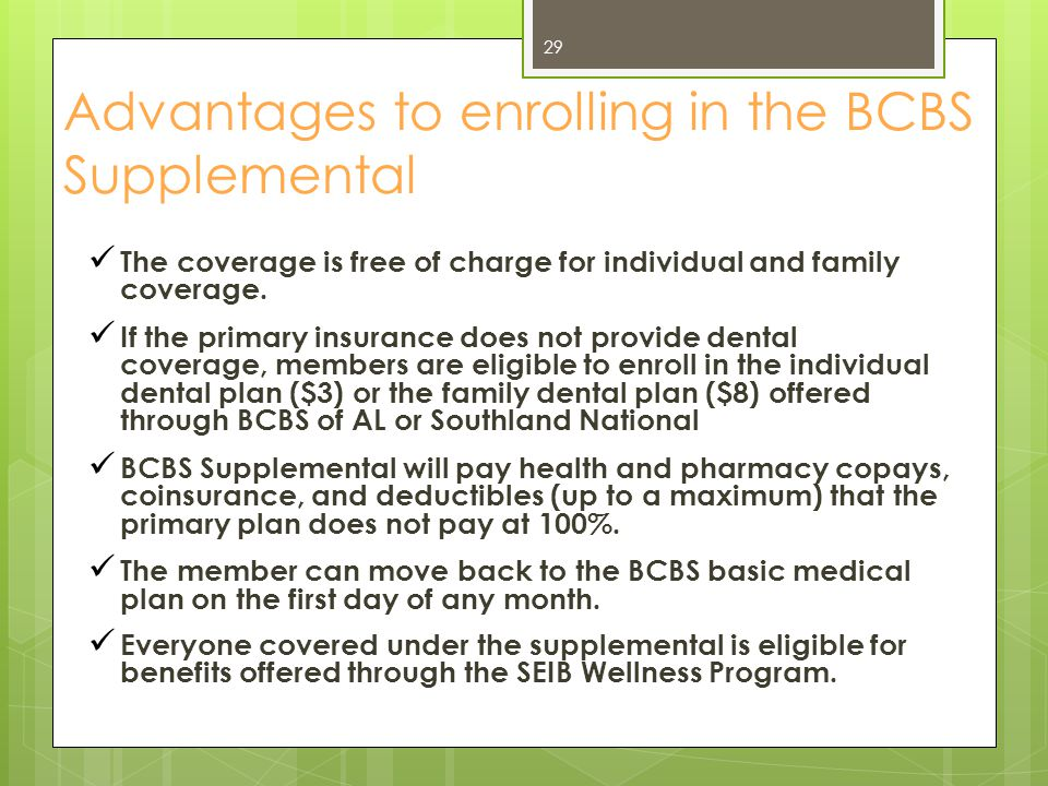 Advantages to enrolling in the BCBS Supplemental