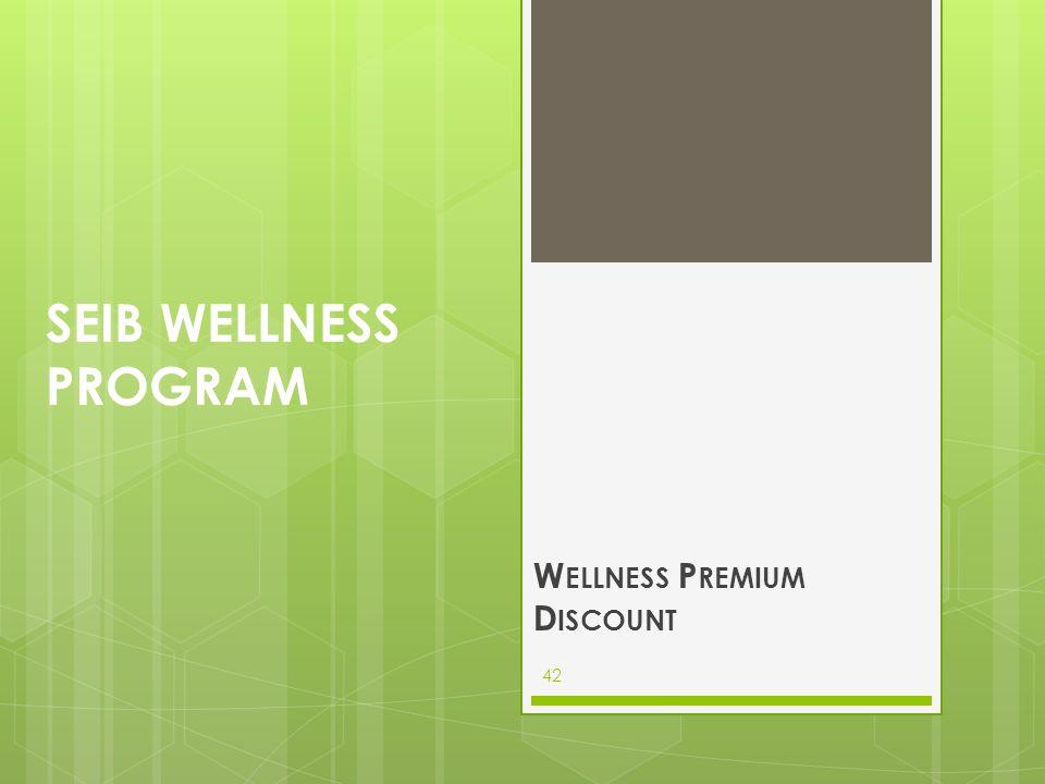 Wellness Premium Discount