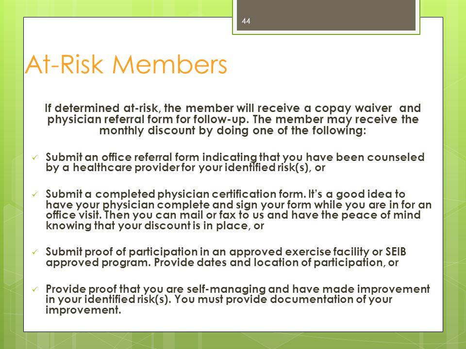At-Risk Members
