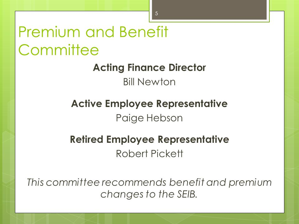 Premium and Benefit Committee