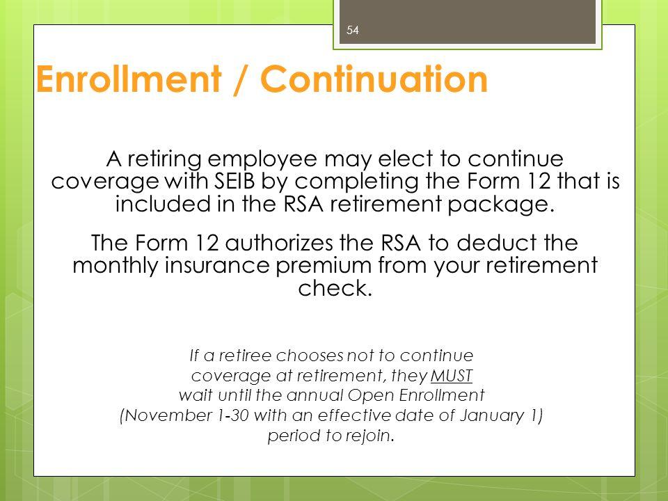 Enrollment / Continuation