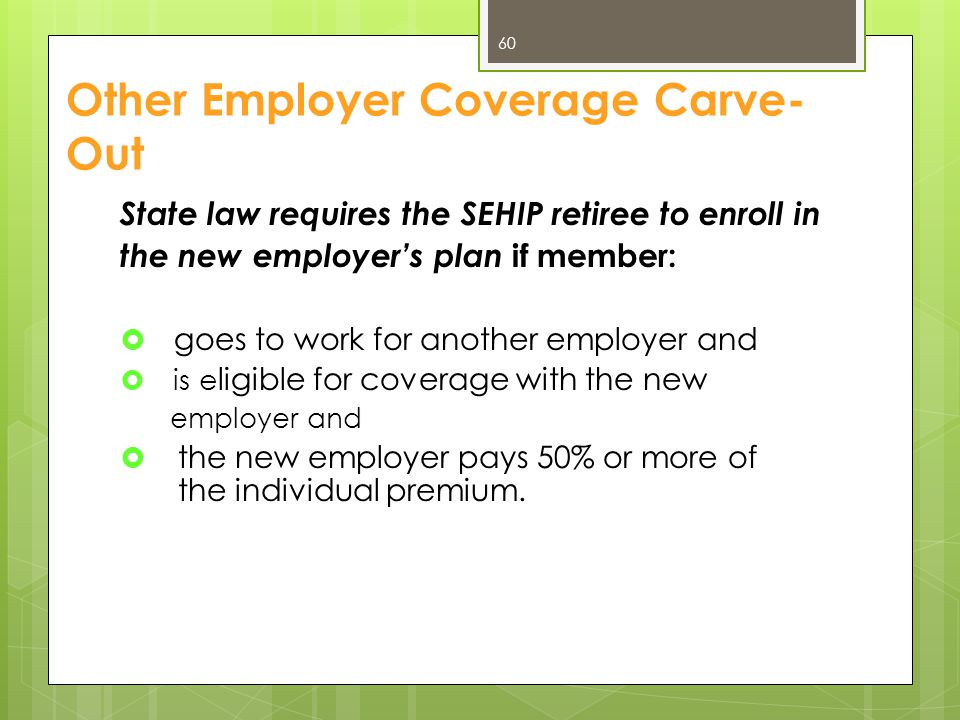 Other Employer Coverage Carve-Out