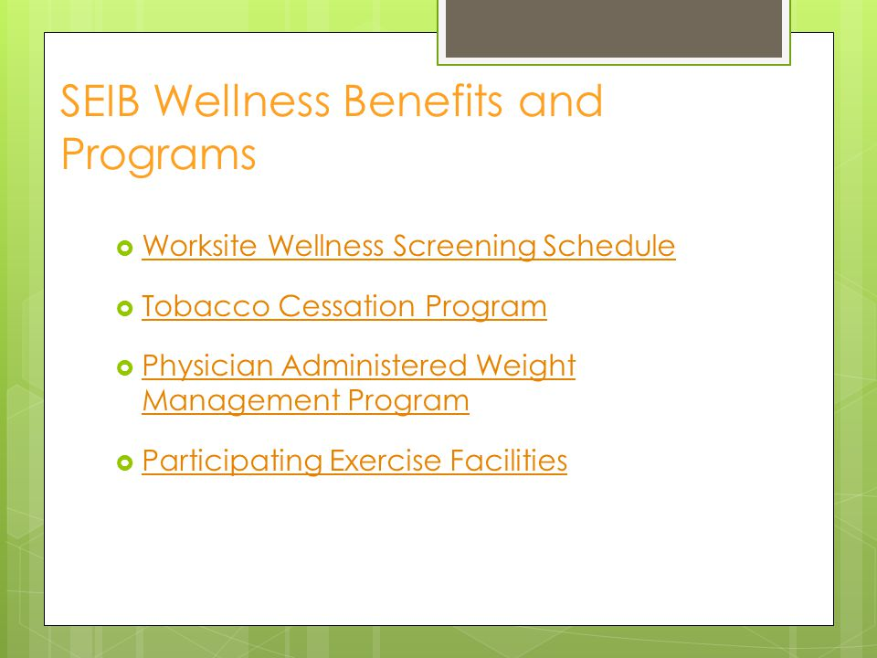 SEIB Wellness Benefits and Programs