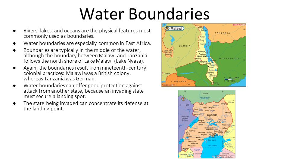 Water Boundaries Rivers, lakes, and oceans are the physical features most commonly used as boundaries.