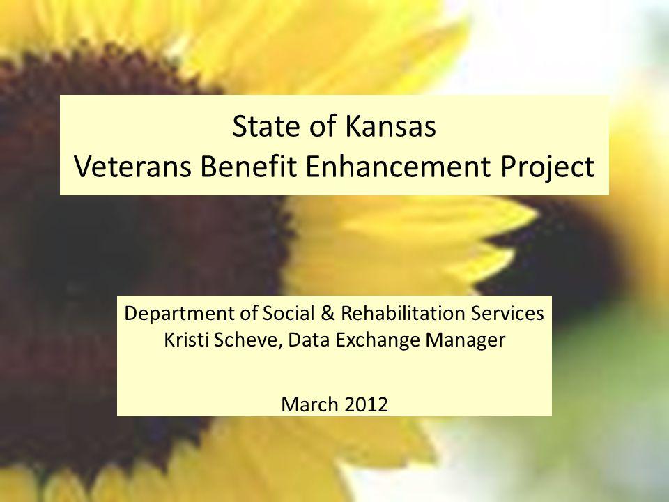 State of Kansas Veterans Benefit Enhancement Project