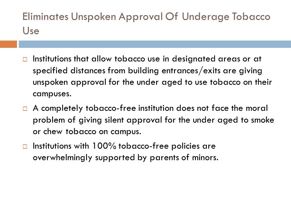 Eliminates Unspoken Approval Of Underage Tobacco Use