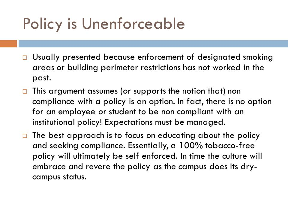 Policy is Unenforceable