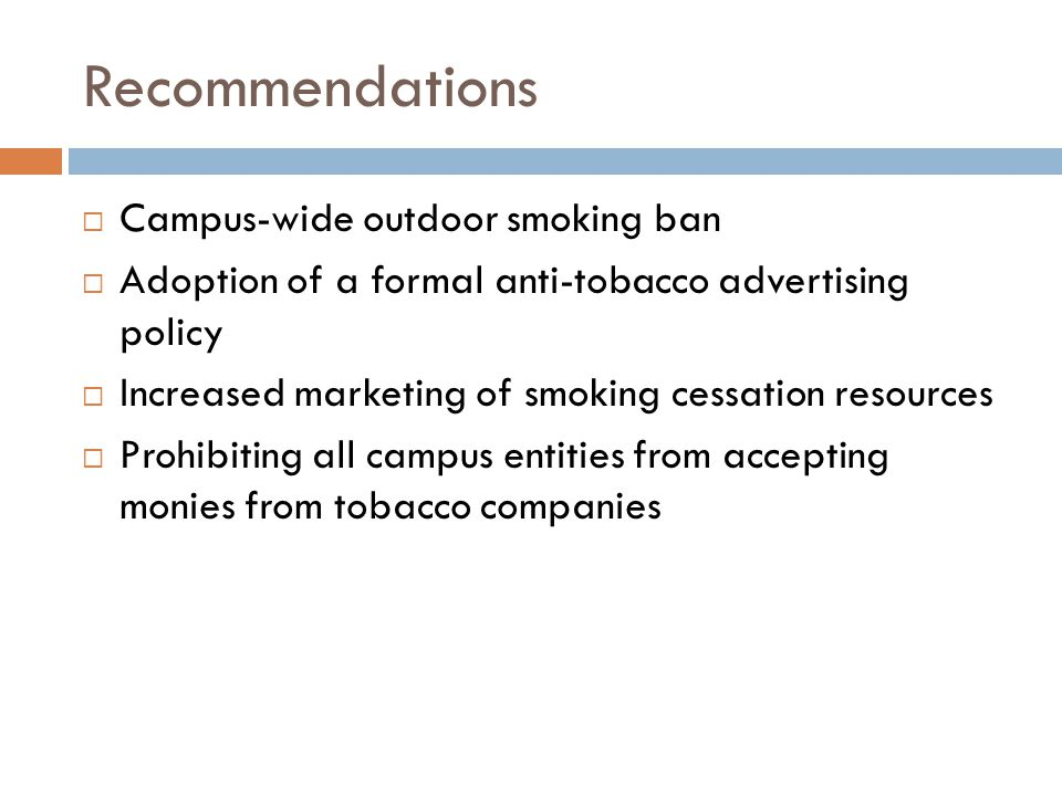 Recommendations Campus-wide outdoor smoking ban