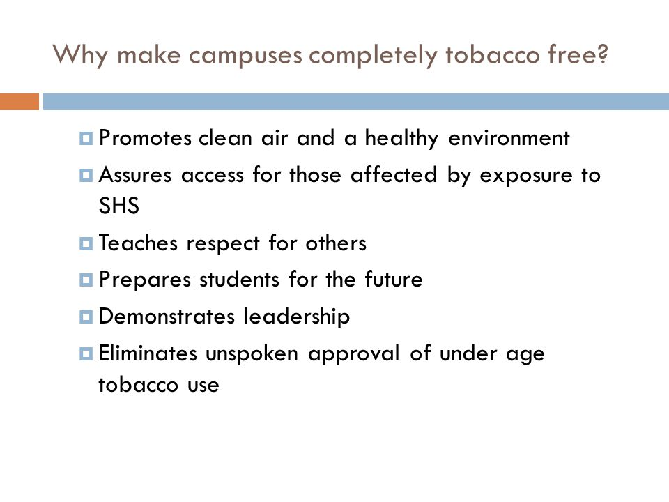 Why make campuses completely tobacco free