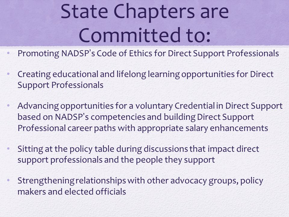 State Chapters are Committed to: